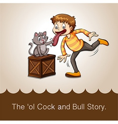 The old cock and bull story vector image vector image