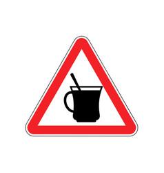 Coffee warning sign red drinking tea hazard vector