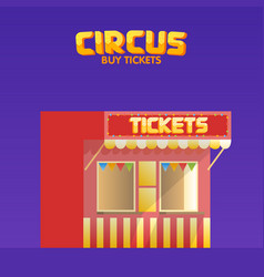 Circus and cinema tickets booth shop vector