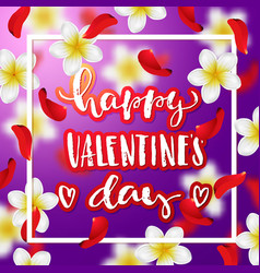 hand drawn calligraphy happy valentines day vector image vector image
