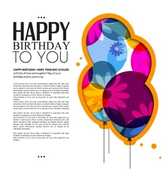 birthday card with color balloons flowers and text vector image