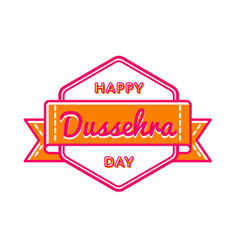 happy dussehra day greeting emblem vector image