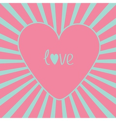 Pink heart with sunburst love card vector