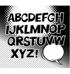 Comic black and white alphabet and speech bubble vector