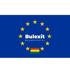 Flag of Bulgaria on European Union Bulexit - vector image