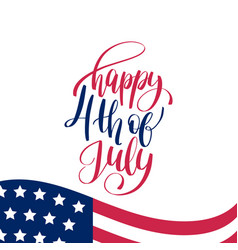 Fourth of july hand lettering inscription vector