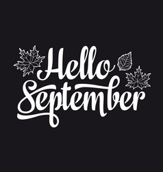 Hello september text retail message best for sale vector