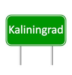 Kaliningrad road sign vector image vector image