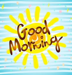 Good morning calligraphic inscription and vector image