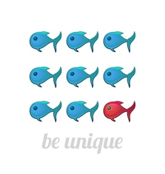 Be unique concept blue and red fish vector