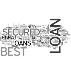 best secured loans better than the best text word vector image vector image