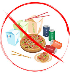 No eat sweet drinks and fast food vector