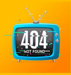 retro tv not found broadcasting concept glitch vector image