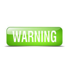 Warning green square 3d realistic isolated web vector
