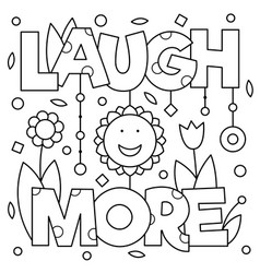 Laugh more coloring page vector