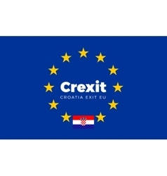 Flag of Croatia on European Union Crexit - vector image vector image