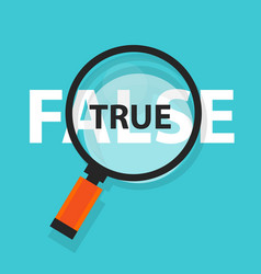 True false concept business magnifying word focus vector