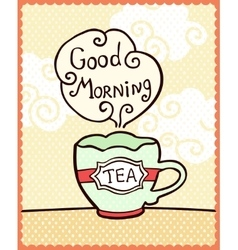 Card with cup of tea and note good morning vector