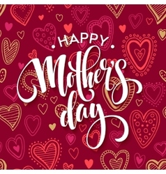 Mothers day lettering card with red seamless vector image