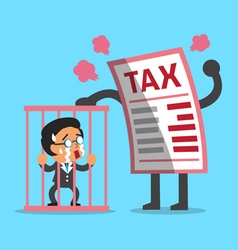 Cartoon big tax letter with businessman in prison vector image
