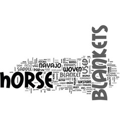 A peek into the history of horse blankets text vector