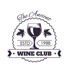 ancient wine club monochrome emblem with full vector image vector image
