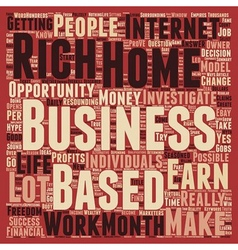 Can a home based business make you rich text vector