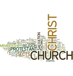 The church of christ and the protestant sects vector