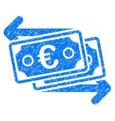 Euro banknotes change grunge icon vector