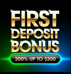 first deposit bonus banner vector image vector image
