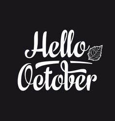 Hello october text retail message best for sale vector