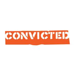 Convicted typographic stamp vector