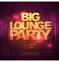 Typography disco background big lounge party vector