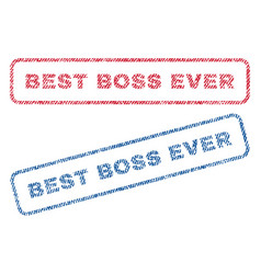 best boss ever textile stamps vector image vector image
