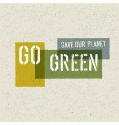 go green conceptual poster vector image vector image