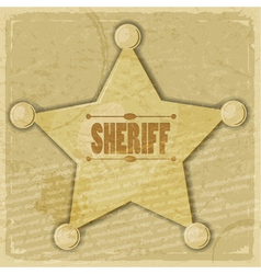 Sheriffs star on the vintage background vector image vector image