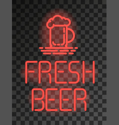 fresh beer neon sign or emblem on transparent vector image