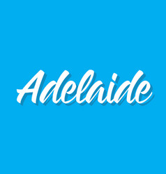 adelaide text design calligraphy vector image