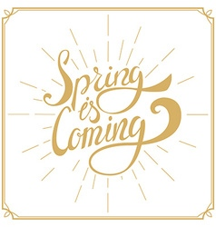 Spring is Coming Hand drawn lettering vector image vector image