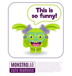 A monster saying this is so funny vector