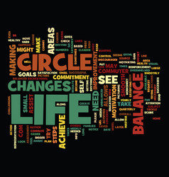 The circle of life the balance in life text vector