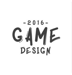 Text sign of game design minimalist flat vector