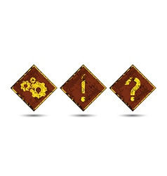 Three rusty shabby scratched old road signs with vector image
