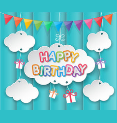 Happy birthday clouds and sky background vector