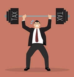 businessman lifting a heavy weight tax vector image