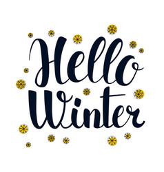 hello winter calligraphy season banner design vector image vector image