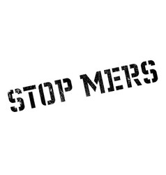 stop mers rubber stamp vector image vector image