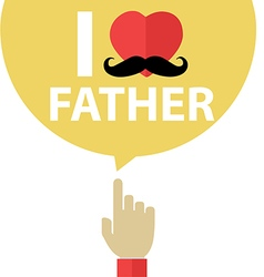 I love father forefinger with bubble vector