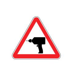 Drill warning sign red repair hazard attention vector