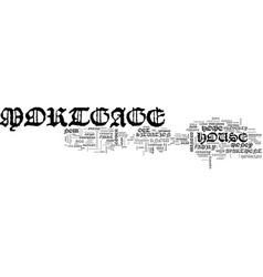 A personal mortgage experience text word cloud vector
